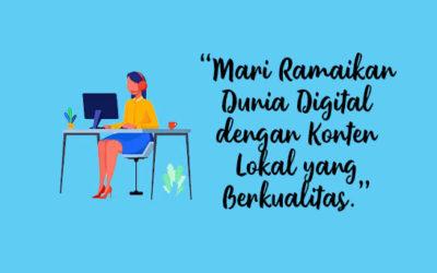 Perbanyak Konten Lokal di Dunia Digital, Bekal Guna Meningkatkan Intelektual